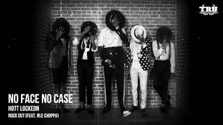 Hott LockedN - Rock Out (feat. NLE Choppa) [Official Audio]