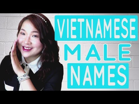 Vietnamese For Beginners - Learn To Say 55 Viet Male Names   SimplyEK