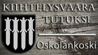 Kiihtelysvaara tutuksi - Oskolankoski
