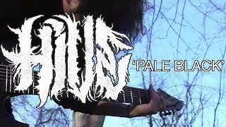 H I V E - Pale Black (Official Music Video)