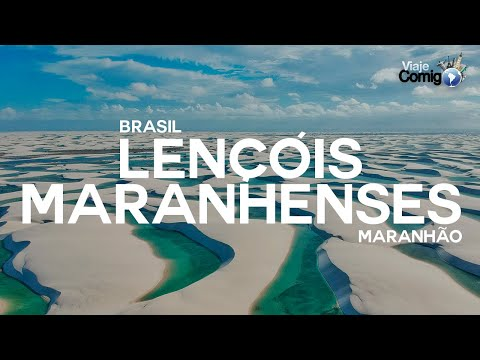 Lençóis Maranhenses | Maranhão | BRASIL | Série Viaje Comigo