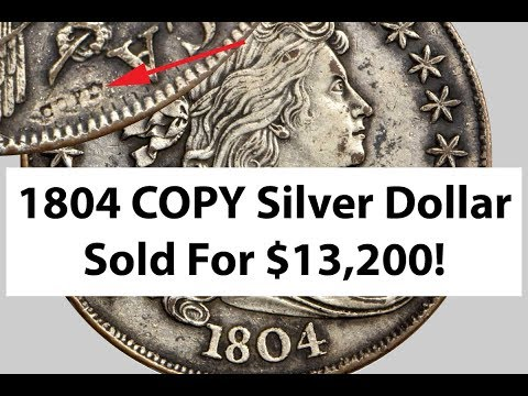 $13,200 For 1804 Draped Bust Silver Dollar COPY!
