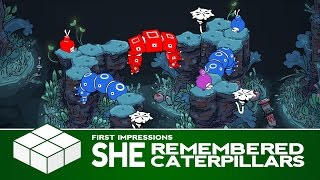 She Remembered Caterpillars   PC Gameplay & First Impressions
