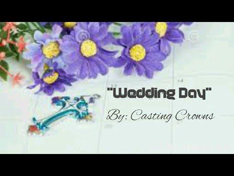 Wedding Day Keyboard Chords By Casting Crowns Worship Chords