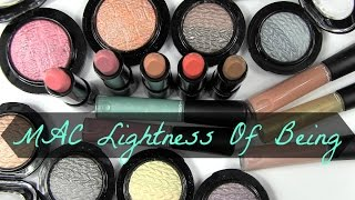 MAC Lightness of Being Collection: Live Swatches & Review Thumbnail