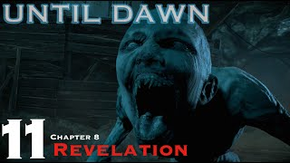 Until Dawn - Let's Play Walkthrough Part 11 - Chapter 8 Revelation with the Stranger