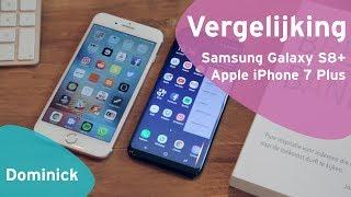 Samsung Galaxy S8 Plus vs Apple iPhone 7 Plus (Dutch)
