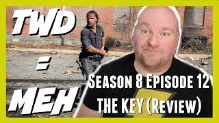 The Walking Dead Season 8 Episode 12 Review | The Key | Walker Wednesdays