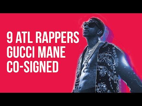 9 Atlanta Rappers Gucci Mane Co-Signed