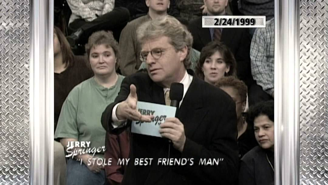I Stole My Best Friends Man - 1999 (The Jerry Springer Show)