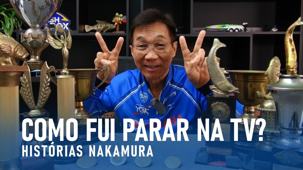 Como fui parar na tv? Historias Nakamura. pescaria