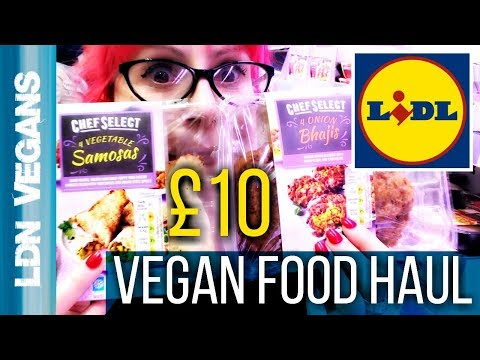 Lidl Vegan Food Haul On A £10 Budget || LDN Vegans