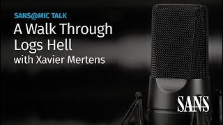 A Walk Through Logs Hell | SANS@MIC Talk