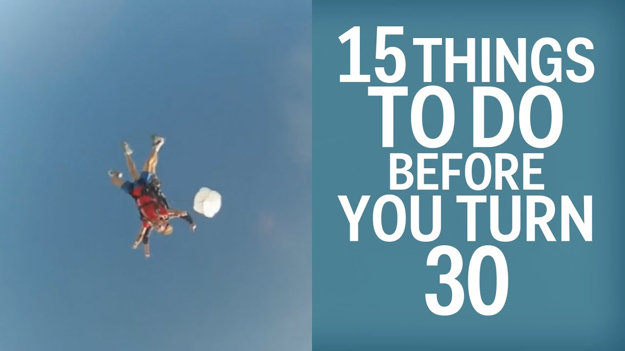 Download 15 Things You Should Do Before You Turn 30