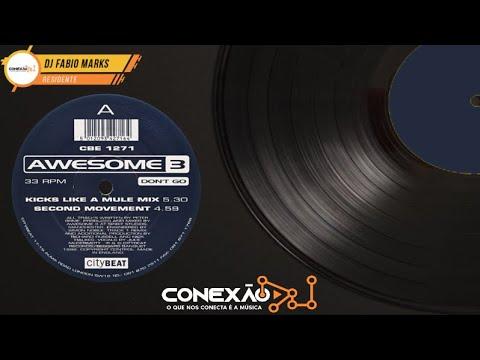 Awesome 3 - Don't Go (Kicks Like A Mule Mix) [HQ] - Breakbeat, Hardcore, 90's