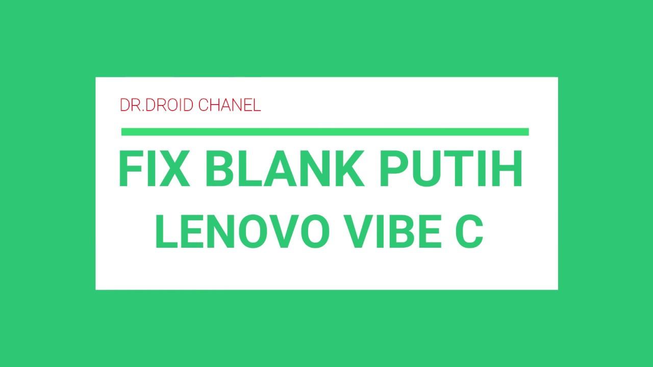 Lenovo a2020a40 Vibe C LCD white screen blank putih fix 100