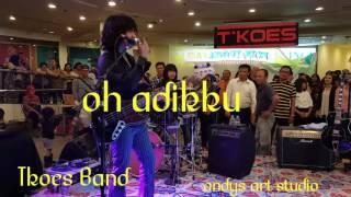 Oh adikku by Agusta Marzall Tkoes Band