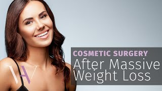 Massive Weight Loss plastic surgery procedures to lift and tighten the loose skin