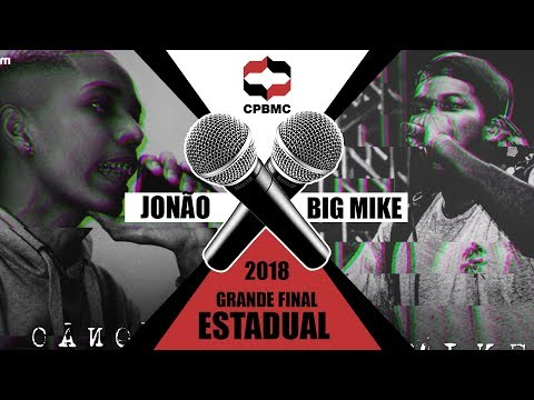 🎤Jonão x Big Mike | FINAL | Grande Final Estadual #CPBMC2018 | CPBMC