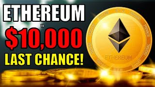 Ethereum WILL Explode to $10k (Last Chance to Invest in ETH) THE BULL CASE FOR ETH