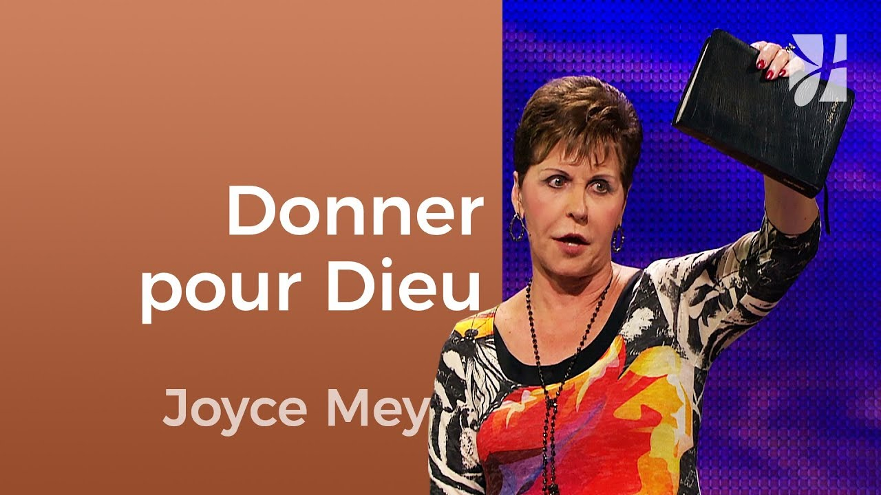Donner est l'idée de Dieu - Joyce Meyer - Fortifié par la foi