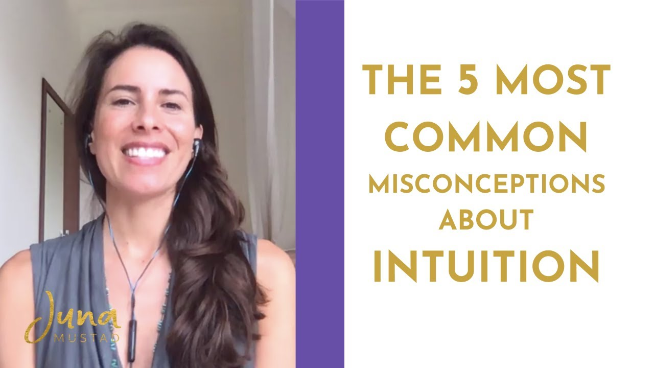 The 5 Most Common Misconceptions about Using Intuition & Working with Intuitives