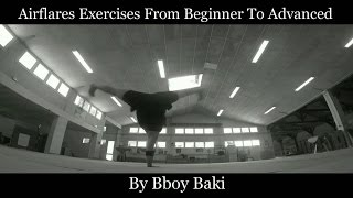 Airflare Tutorial / Exercises From Beginner To Advanced By Bboy Baki