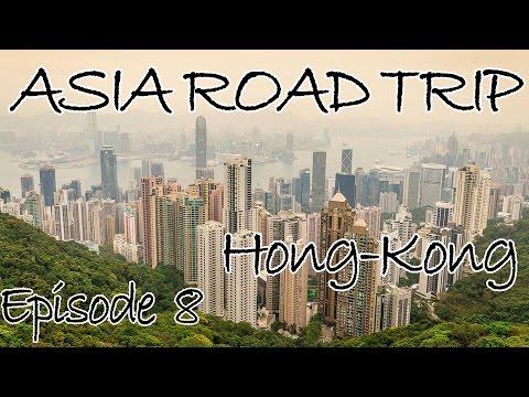 Asia Road Trip #8 La Jungle Urbaine ! Hong Kong