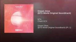 DREAM GLOW (BTS WORLD ORIGINAL SOUNDTRACK (PT 1.)