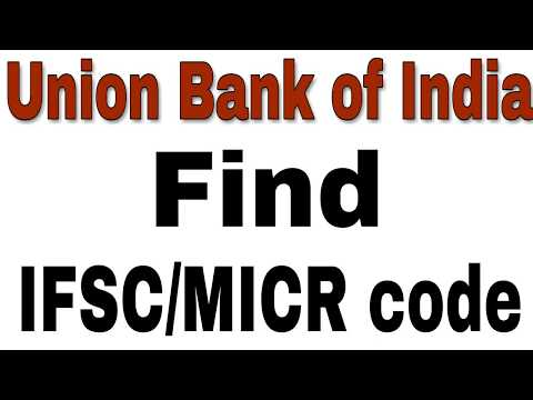 How To Find Union Bank Of India Ifsc/Micr Code in Andoird