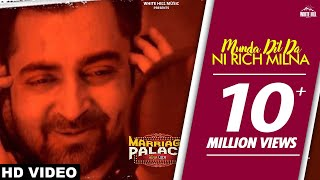 Dil Da Rich | MUNDA DIL DA NI RICH MILNA | Sharry Mann | Vinder Nathumajra | Marriage Palace