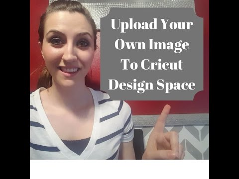 Upload Your Own Image To Cricut Design Space