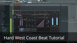 Hard West Coast Tutorial FL Studio Prod By Luke Hart