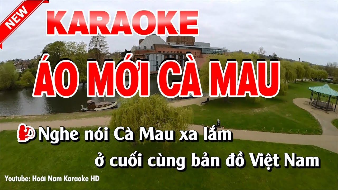 Karaoke Áo Mới Cà Mau - ao moi ca mau karaoke nhac song