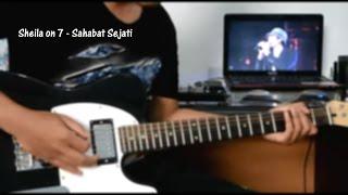 Sheila on 7 -  Sahabat Sejati (Guitar Cover)