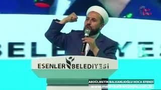Abdülmetin Balkanlıoğlu - Esenler Dörtyol Meydanı - 24.05.2018