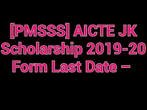 [PMSSS] AICTE JK Scholarship 2019-20 Form Last Date – www.aicte-jk-scholarship-gov.in Login