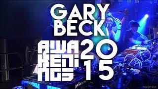 Gary Beck @ Awakenings Festival 2015, Amsterdam (28-06-2015)