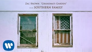 Zac Brown - Grandma's Garden