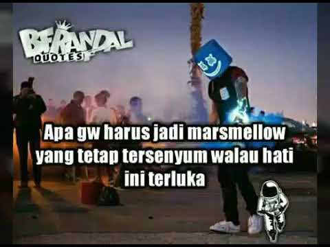 Story Wa Apa Gw Harus Jadi Marsmelow Yg Tetap Tersenyum