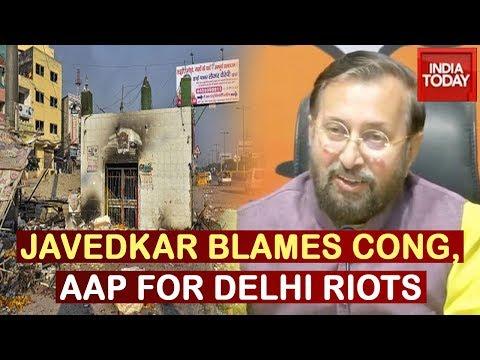 Prakash Javadekar Speaks To Media Over Delhi Violence; Hits Out At Congress & AAP Govt