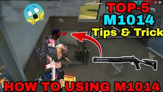 How To Using M1014 Top 5 Tips & Trick || Free Fire