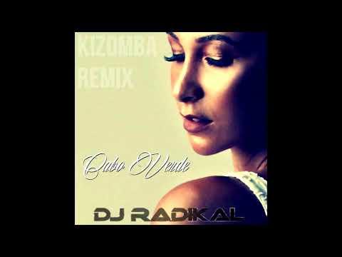 CABO VERDE -Kizomba Remix - DJ RADIKAL