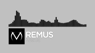 [Electronic] - Remus - Mosaic [Free Download]