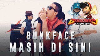 Bunkface - Masih Di Sini BoBoiBoy The Movie OST