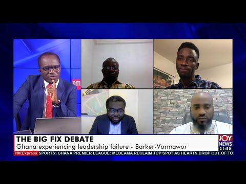 The Big Fix Debate: You vs Leadership – PM Express on JoyNews (5-5-21)