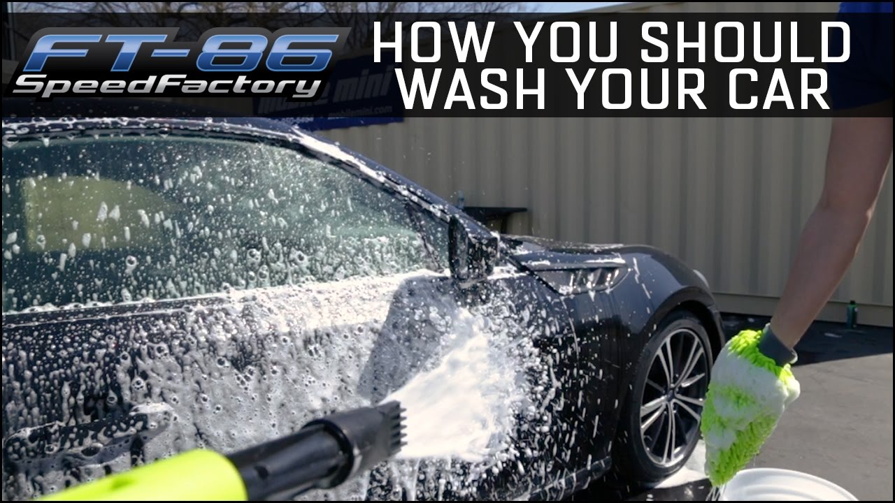 How You Should Wash Your Car Foam Gun 2 Bucket Method Youtube
