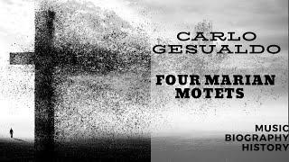 Gesualdo - Four Marian Motets
