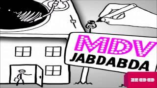 MDV - Jabdabda (Dj THT Remix Edit)
