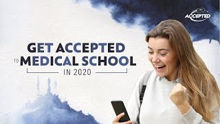 Get Accepted to Medical School in 2020